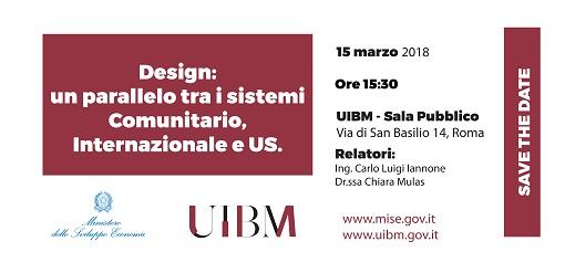15/03/2018- ACCADEMIA UIBM: Design: Un Parallelo Tra I Sistemi Comunitario, Internazionale E US.