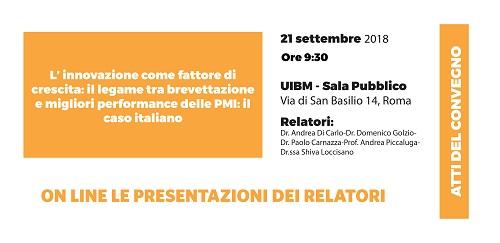 25/09/2018: ON LINE LE PRESENTAZIONI: L'innovazione Come Fattore Di Crescita: Il Legame Tra Brevettazione E Migliori Performance Delle PMI, Il Caso Italiano