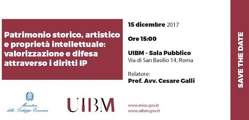 15/12/2017- Patrimonio Storico, Artistico E Proprietà Intellettuale: Valorizzazione E Difesa Attraverso I Diritti IP