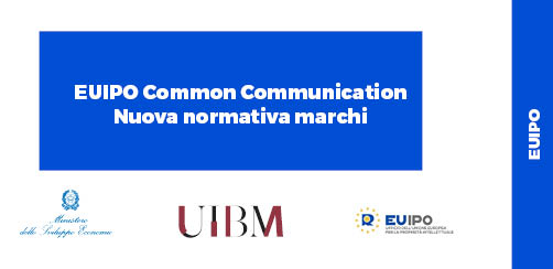 01/06/2018 – EUIPO Common Communication_Nuova Normativa Marchi