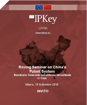 "19/09/2018- Milano, Roving Seminar On The Chinese Patent System""."